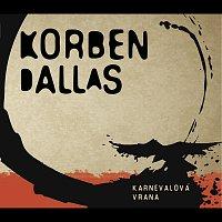 Korben Dallas – Karnevalová vrana