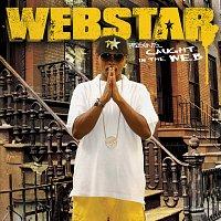Webstar – Webstar Presents: Caught In The WEB