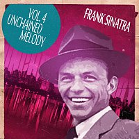 Frank Sinatra – Unchained Melody Vol. 4