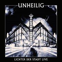 Unheilig – Lichter der Stadt - Live