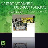Jordi Savall, Hesperion XX – Llibre Vermell de Montserrat