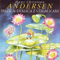 Hans Christian Andersen – PALČICA / DEKLICA Z VŽIGALICAMI