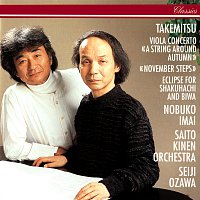 Seiji Ozawa, Saito Kinen Orchestra – Takemitsu: November Steps; Viola Concerto; Eclipse