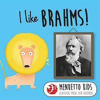 Bamberg Symphony Orchestra, Jonel Perlea – I Like Brahms! (Menuetto Kids - Classical Music for Children)