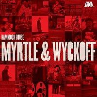 Různí interpreti – Hammock House: Myrtle & Wyckoff