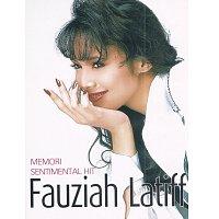 Fauziah Latiff – Memori Sentimental Hit