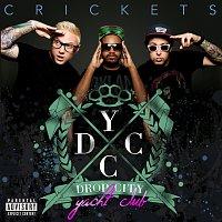 Drop City Yacht Club – Crickets