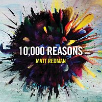 Matt Redman – 10,000 Reasons [Live]