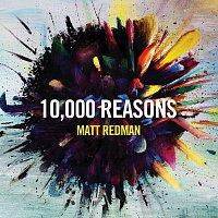 Matt Redman – 10,000 Reasons [Live]