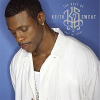 Keith Sweat – The Best of Keith Sweat: Make You Sweat