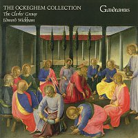 The Clerks' Group, Edward Wickham – The Ockeghem Collection