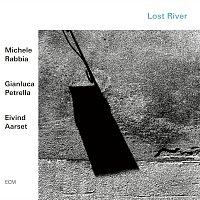 Michele Rabbia, Gianluca Petrella, Eivind Aarset – Lost River