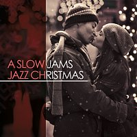Různí interpreti – A Slow Jams Jazz Christmas