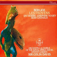Sir Colin Davis, Jon Vickers, Josephine Veasey, Berit Lindholm – Berlioz: Les Troyens (The Trojans)