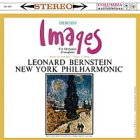 Leonard Bernstein, Claude Debussy, New York Philharmonic Orchestra – Debussy: Images pour orchestre, L. 122 (Remastered)