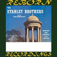 The Stanley Brothers, The Clinch Mountain Boys – Mountain Song Favorites (HD Remastered)