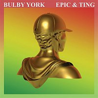 Bulby York, Anthony Redrose – Epic & Ting