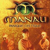 Manau – Panique Celtique