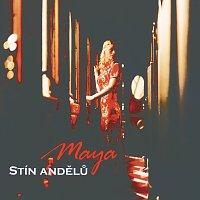 Maya – Stin andelu