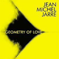 Jean-Michel Jarre – Geometry of Love