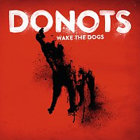 Donots – Wake The Dogs