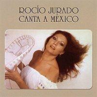 Rocio Jurado – Canta A Mexico