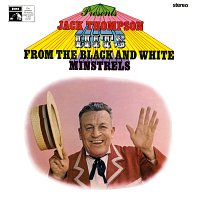 Jack Thompson – Hits From The Black And White Minstrels