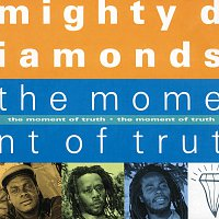 The Mighty Diamonds – The Moment Of Truth