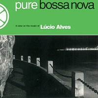 Lucio Alves – Pure Bossa Nova