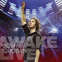 Josh Groban – Awake Live