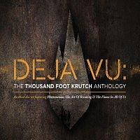 Thousand Foot Krutch – Deja Vu: The TFK Anthology