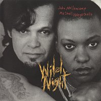 John Mellencamp, Me'Shell Ndegeocello – Wild Night