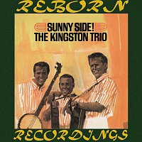 The Kingston Trio – Sunny Side (HD Remastered)