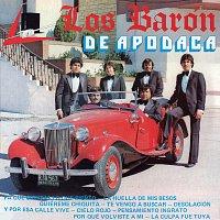 Los Barón De Apodaca – Y Por Esa Calle Vive