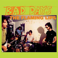 The Flaming Lips – Bad Days