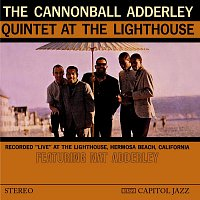 Cannonball Adderley Quintet – At The Lighthouse