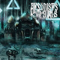 Arsonists Get All The Girls – Motherland