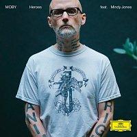 Moby, Mindy Jones – Heroes [Reprise Version]