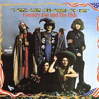 Country Joe & The Fish – I-Feel-Like-I'm-Fixin'-To-Die