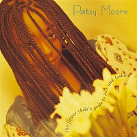 PATSY MOORE – The Flower Child's Guide To Love And Fashion