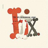 Bix Beiderbecke – The Bix Beiderbecke Story