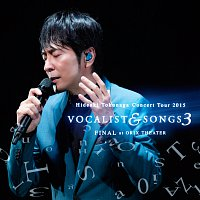 Hideaki Tokunaga – Concert Tour 2015 Vocalist & Songs 3 Final At Orix Theater