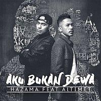 Hazama, Altimet – Aku Bukan Dewa