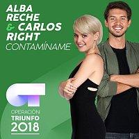 Alba Reche, Carlos Right – Contamíname [Operación Triunfo 2018]