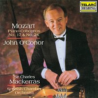 John O'Conor, Sir Charles Mackerras, Scottish Chamber Orchestra – Mozart: Piano Concertos Nos. 17 & 24