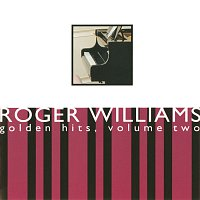 Roger Williams – Golden Hits, Volume Two
