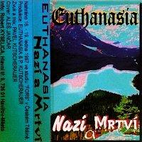 EUTHANASIA – Nazí a mrtví MP3