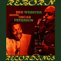 Ben Webster with Oscar Peterson – Ben Webster Meets Oscar Peterson (HD Remastered)