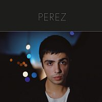 Perez – Je te cherche dans la nuit