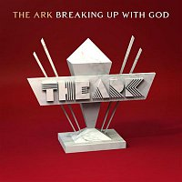 The Ark – Breaking up with God